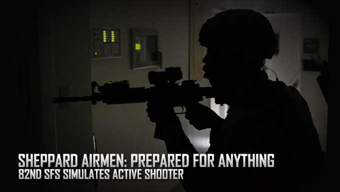 Sheppard Airmen: Prepared for anything