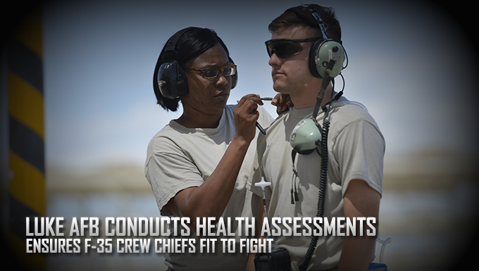 Health assessments ensure F-35 crew chiefs are fit to fight