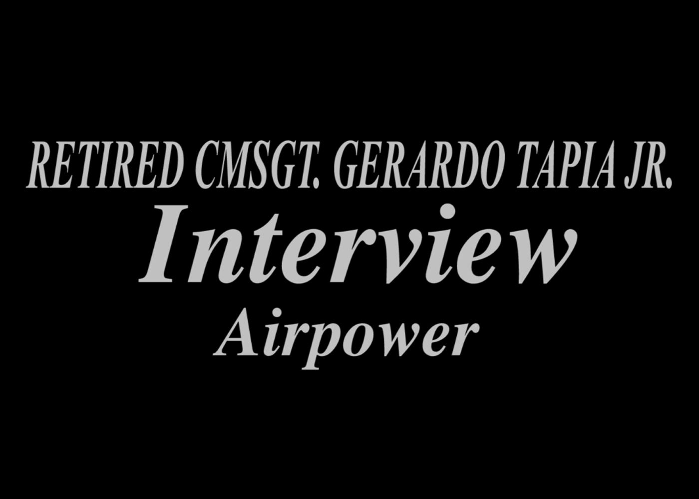 CMSgt Tapia comments